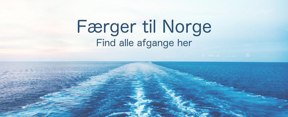 Faerger Til Norge Se Ruter Og Priser Fra Frederikshavn Og Hirtshals